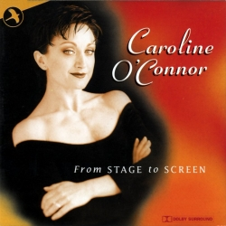 From Stage To Screen, Caroline O'Connor