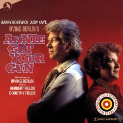 Annie Get Your Gun, First Complete Recording (Lincoln Center Edition)