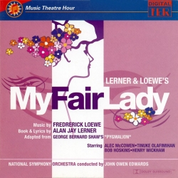 My Fair Lady (Highlights), Music Theatre Hour