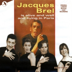 Jacques Brel Is Alive and Well and Living In Paris, Original London Revival Cast