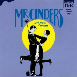 Mr Cinders, Original Revival London Cast