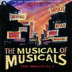Musical of Musicals, The Musical, Original Off-Broadway Cast   The York Theatre