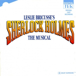 Sherlock Holmes [The Musical], Original Cast