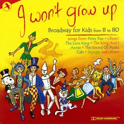 I Won't Grow Up, Broadway For Kids From 8 to 80