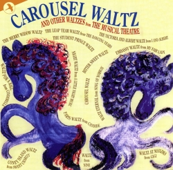 Carousel Waltz, ..... and Other Waltzes