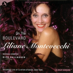 On The Boulevard - Liliane Montevecchi