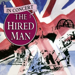 The Hired Man (In Concert)
