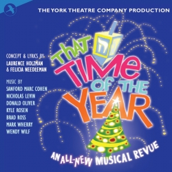 That Time Of The Year, (Original Off Broadway Cast) (The York Theatre Company Production)