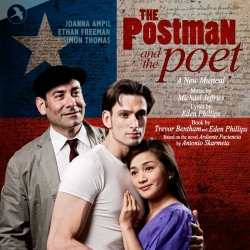 The Postman and the Poet, A New Musical