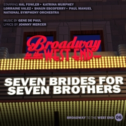 06 Seven Brides For Seven Brothers (Broadway to West End)