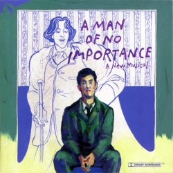 A Man of No Importance, Original Cast Recording of the Lincoln Center Theatre Production [DISC ON DEMAND]