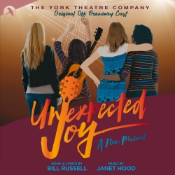 Unexpected Joy, Original Off-Broadway Cast Recording (The York Theatre)