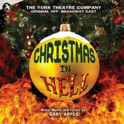 Christmas In Hell, Original Off-Broadway Cast (The York Theatre)