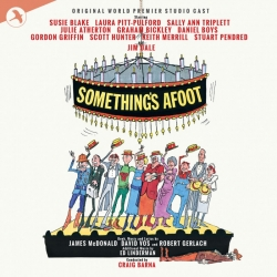 Somethings Afoot,  World Premiere Studio Cast