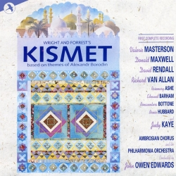 Kismet, First Complete Recording