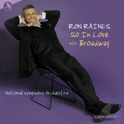 So In Love With Broadway, Ron Raines