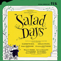 Salad Days Revivial Cast Recording